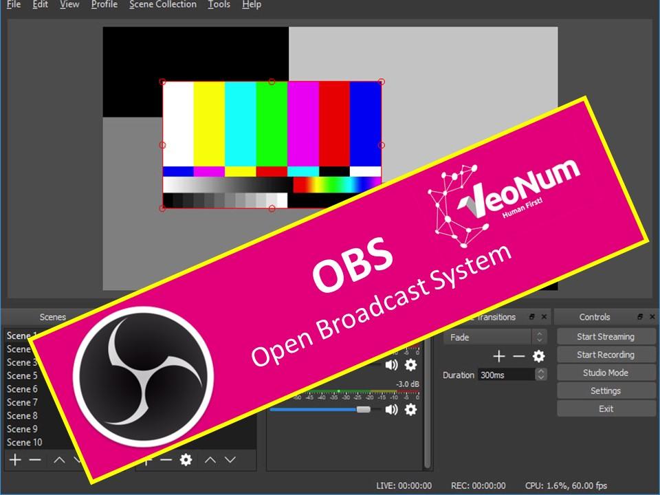 Pourquoi VeoNum utilise Open Broadcast System (OBS)?