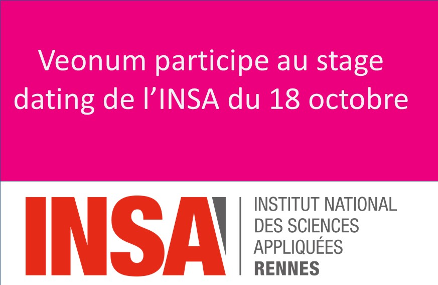 Octobre 2018: Veonum Participe au stage dating INSA